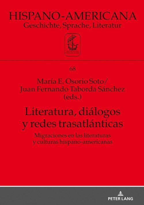 Literatura, diálogos y redes trasatlánticas