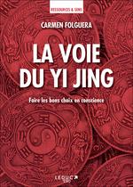 Vente Livre Numérique : La voie du Yi Jing  - Carmen Folguera
