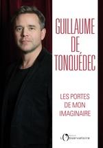 Vente Livre Numérique : Les Portes de mon imaginaire  - Guillaume de Tonquédec
