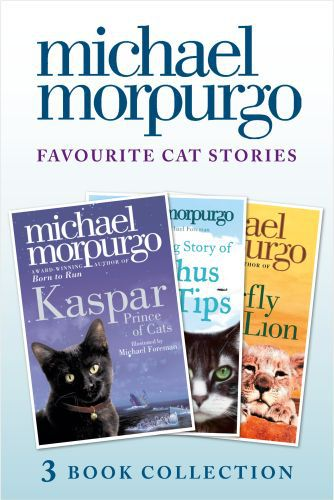 Favourite Cat Stories: The Amazing Story of Adolphus Tips, Kaspar and