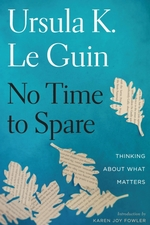 Vente EBooks : No Time to Spare  - Ursula K. le Guin