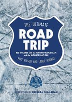 The Ultimate Road Trip  - Mike Wilson - Lance Hornby