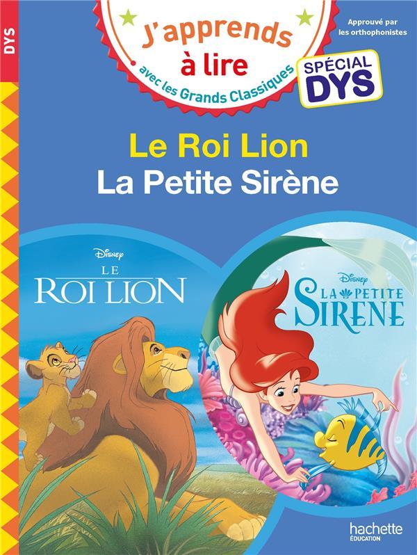 Le Roi Lion ; la Petite Sirène ; spécial dys