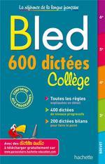BLED ; 600 dictées collège