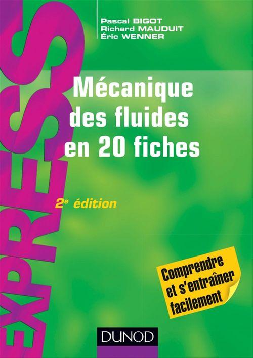 Mécaniques des fluides en 20 fiches (2e édition)