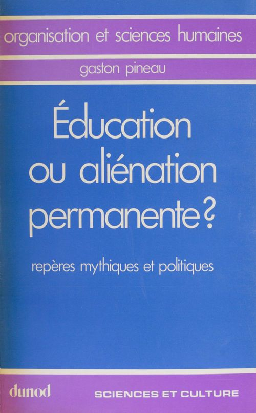 Education ou alienation permanente