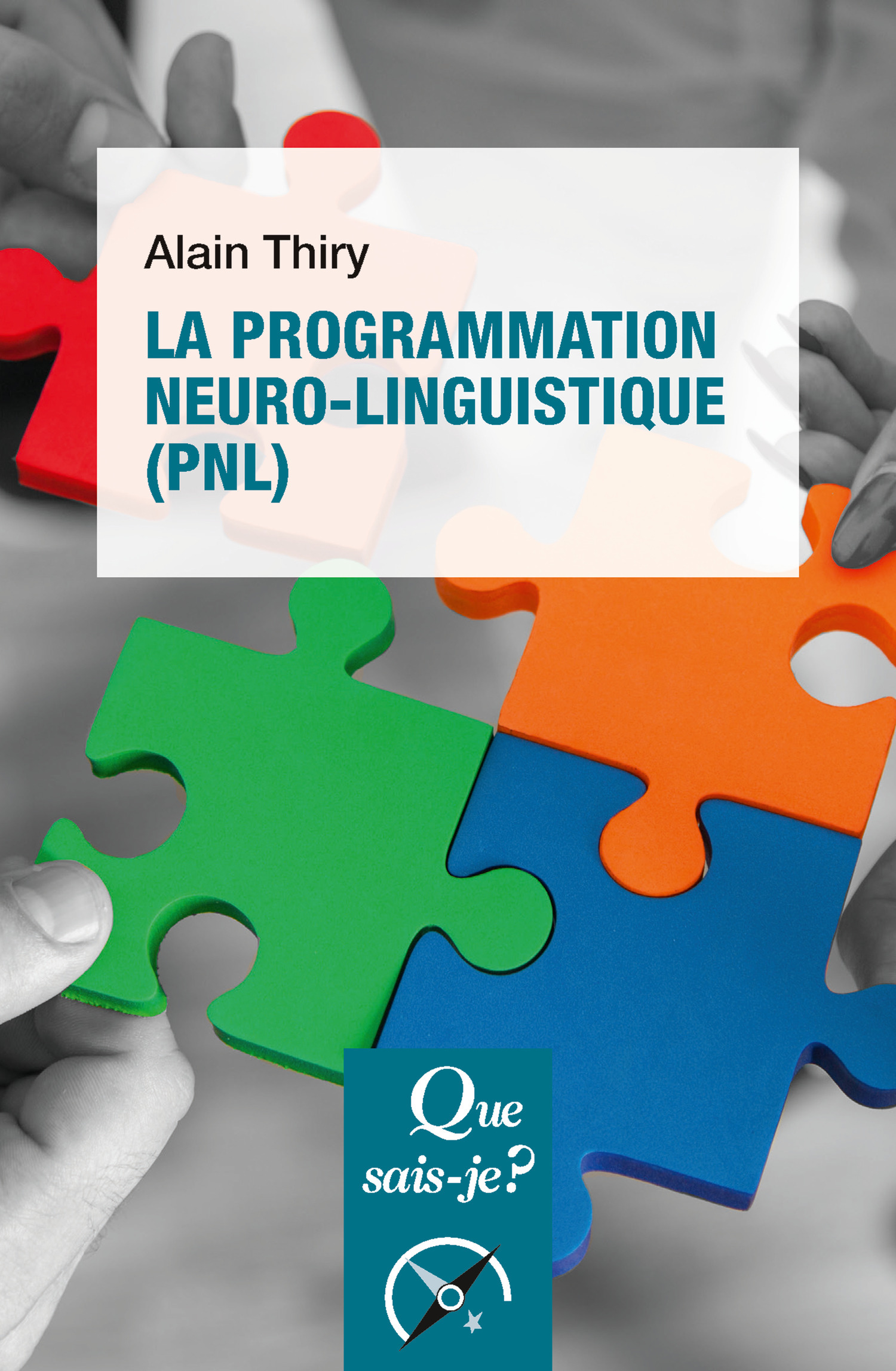 La programmation neuro-linguistique