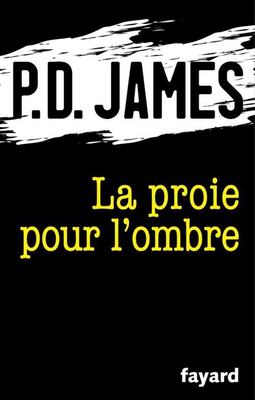 Vente Livre Numérique : La proie pour l'ombre  - Phyllis Dorothy James