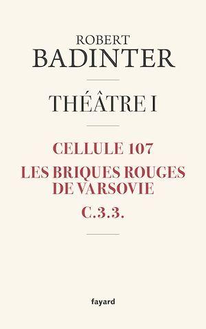 Théâtre t.1 ; cellule 107 ; les briques rouges de Varsovie ; C.3.3.