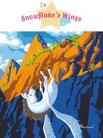 Vente Livre Numérique : Snowflake's Wings  - Agnès Laroche