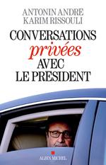 Conversations priv�es avec le Pr�sident