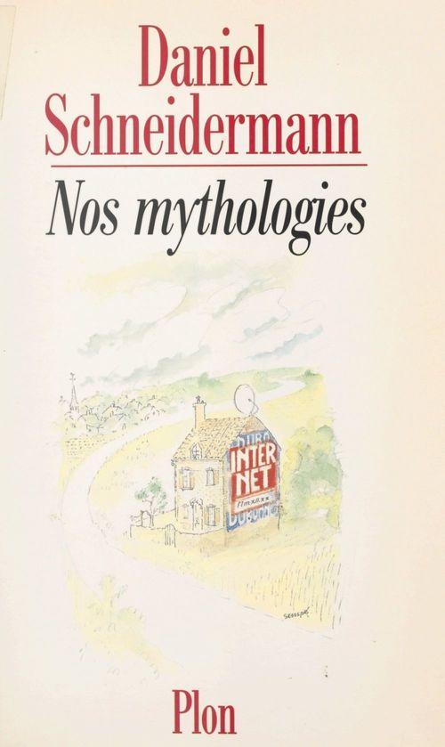 Nos mythologies