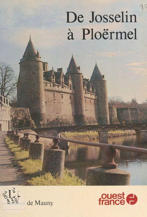 De Josselin à Ploërmel  - Michel de Mauny