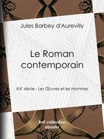 Vente Livre Numérique : Le Roman contemporain  - Jules Barbey d'Aurevilly