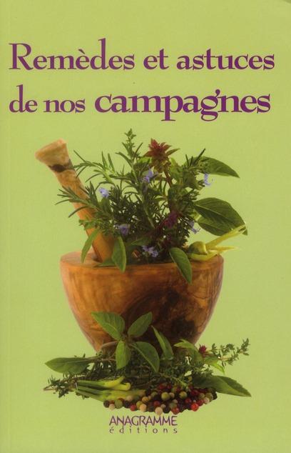 remèdes et astuces de nos campagnes