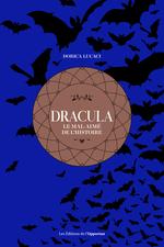 Vente EBooks : Dracula - Le mal-aimé de l'histoire  - Dorica Lucaci