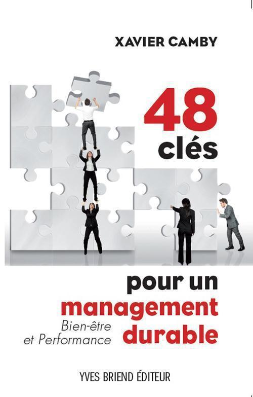 48 clés du management durable ; bien être et perforance