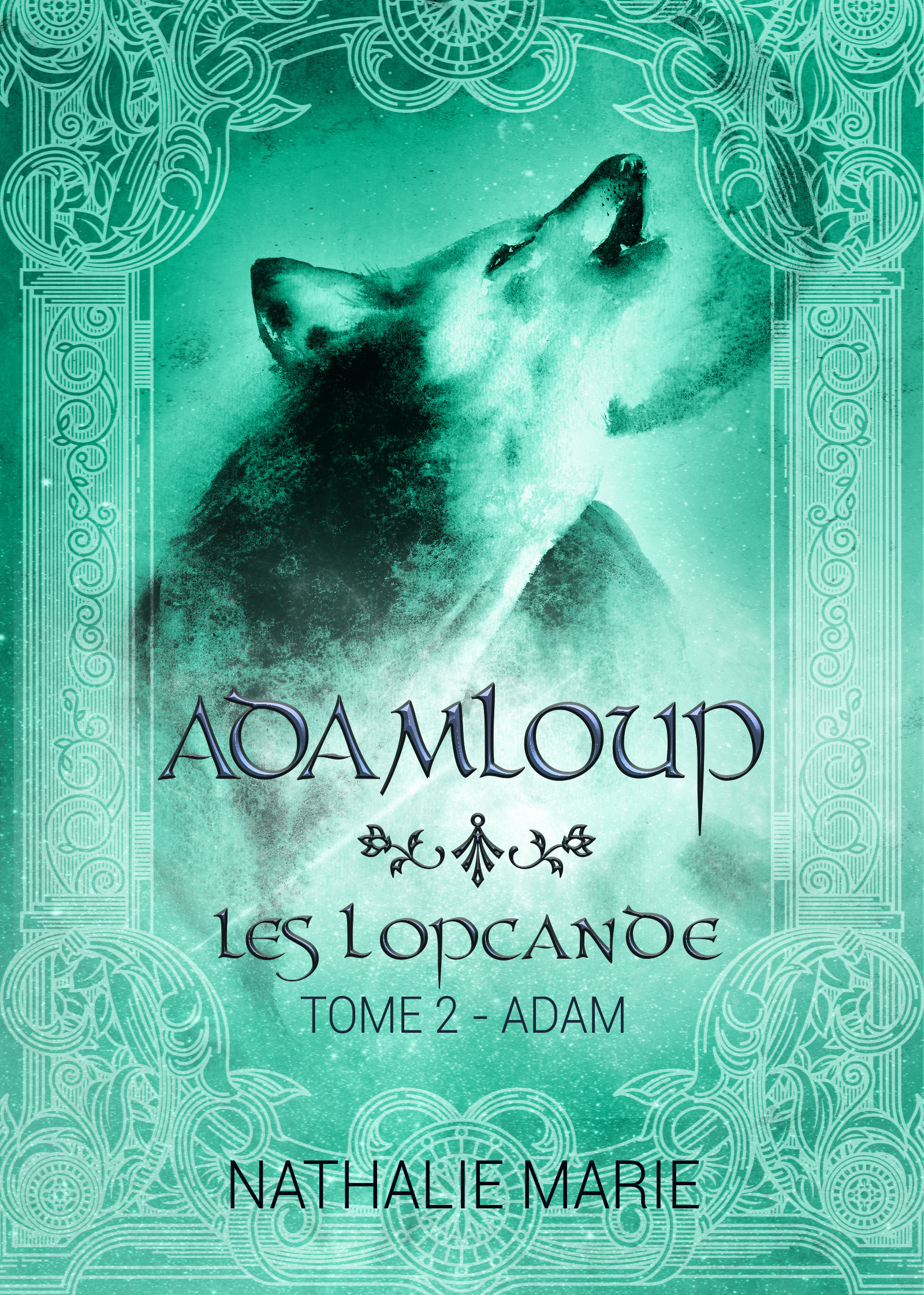 Les lopcande - t02 - adamloup - les lopcande : adam