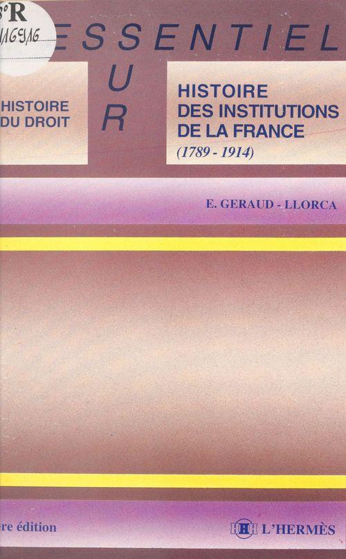 Histoire des institutions de la france 1789 1914