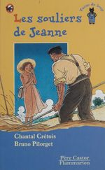 Vente EBooks : Les Souliers de Jeanne  - Bruno Pilorget - Cretois Chantal