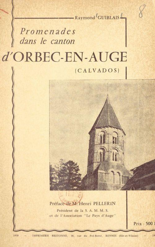 Promenades dans le canton d'Orbec-en-Auge