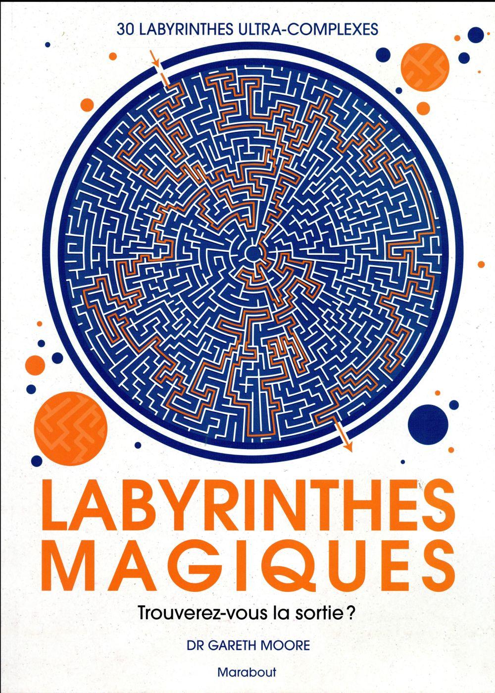 Labyrinthes magiques ; trouverez-vous la sortie ?