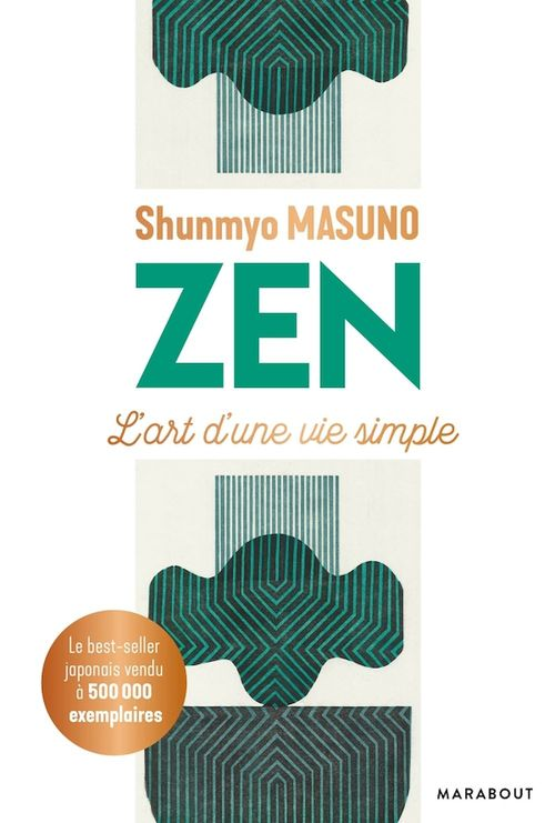 Zen ; l'art d'une vie simple