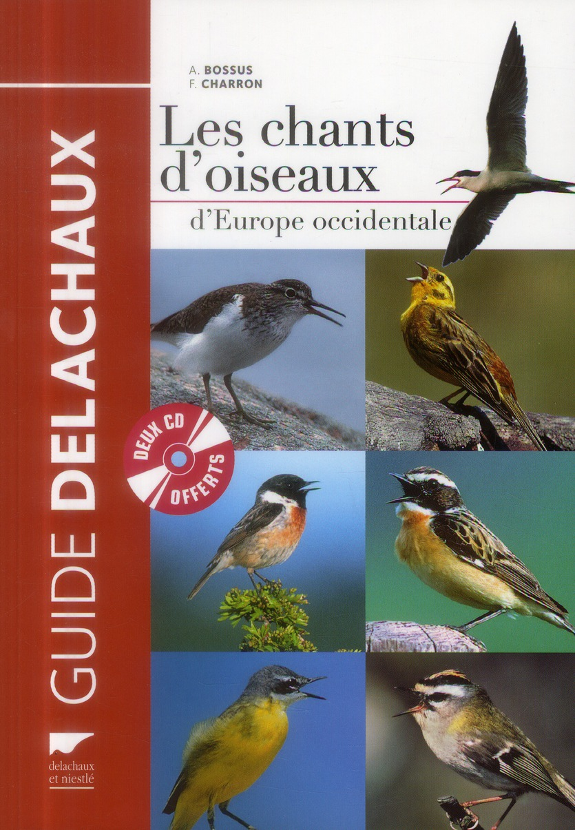 Guide Delachaux ; les chants d'oiseaux d'Europe occidentale