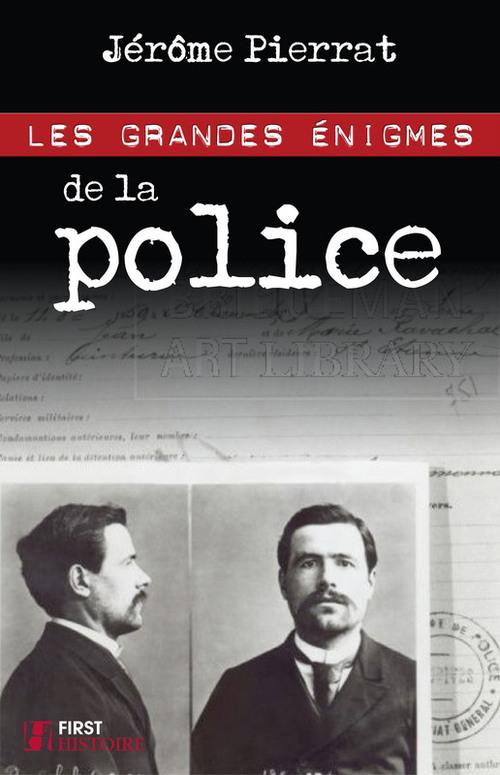 Les grandes énigmes de la police