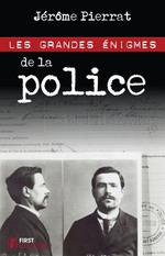 Vente EBooks : Grandes énigmes de la police  - Jérôme PIERRAT