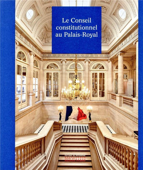Le Conseil constitutionnel au Palais-Royal