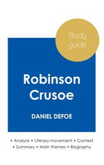 Study guide robinson crusoe by Daniel Defoe (in-depth literary analysis and complete summary)