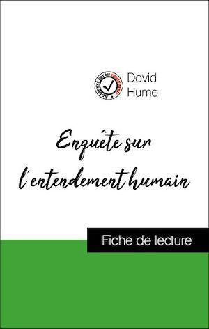 Analyse de l'oeuvre : Enquête sur l'entendement humain (résumé et fiche de lecture plébiscités par les enseignants sur fichedelecture.fr)