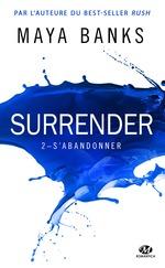Surrender T.2 ; s'abandonner