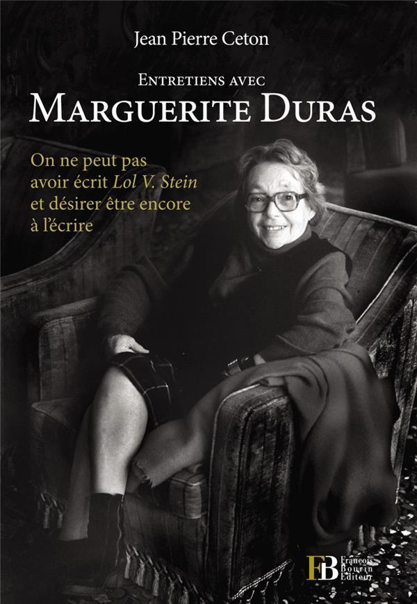 Entretiens avec Marguerite Duras