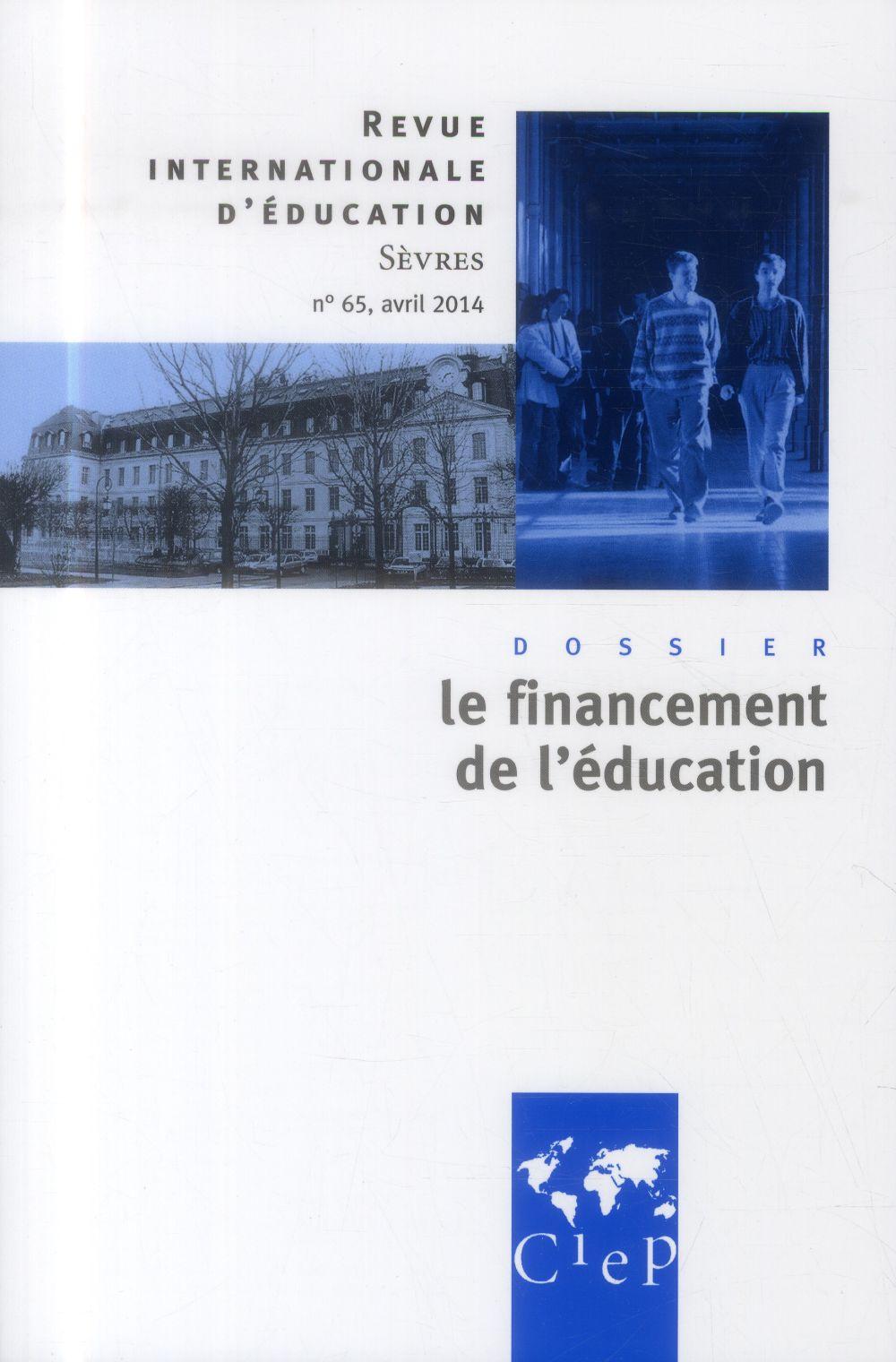 Revue internationale d'education de sevres n.65 ; le financement de l'education