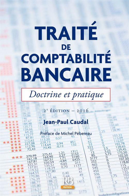 Traité de comptabilité bancaire