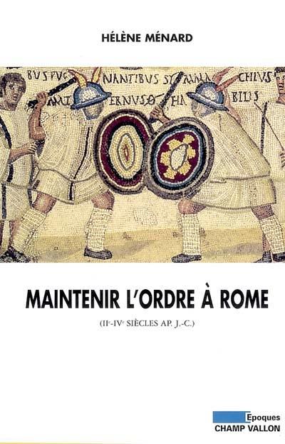 Maintenir l'ordre a rome
