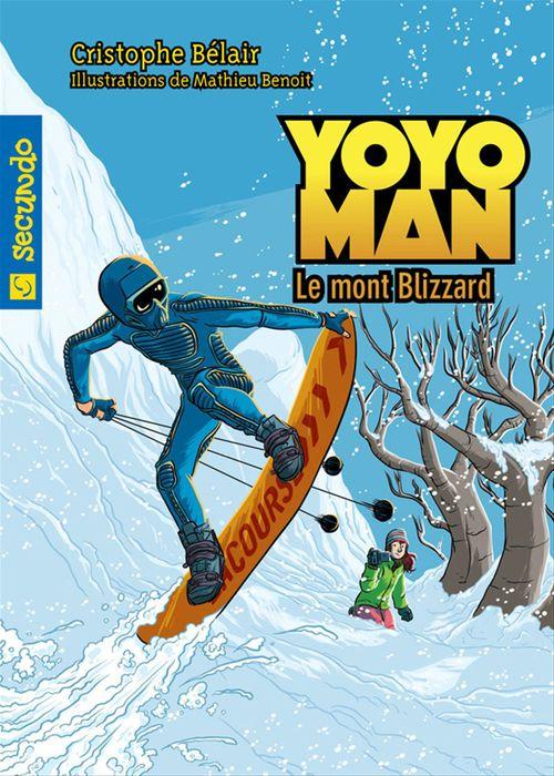 Yoyoman, le mont blizzard