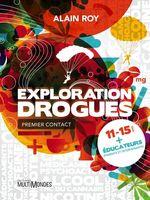 Vente EBooks : Exploration Drogues  - Alain Roy