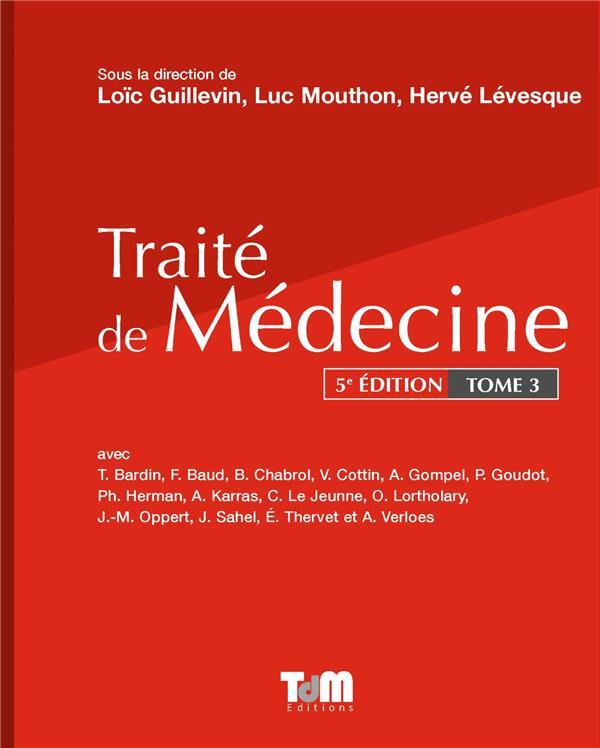 Traité de médecine t.3 (5e édition)