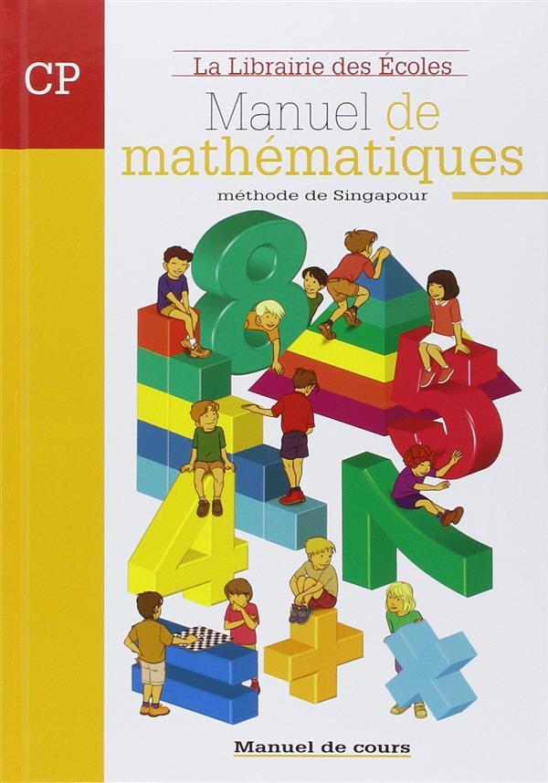 Methode De Singapour ; Manuel De Mathematiques ; Cp ; Manuel De Cours