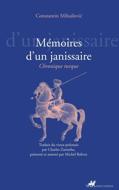 Vente Livre Numérique : Mémoires d´un janissaire  - Constantin Mihailovic