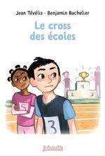 Vente Livre Numérique : Le cross des écoles  - Jean Tévélis