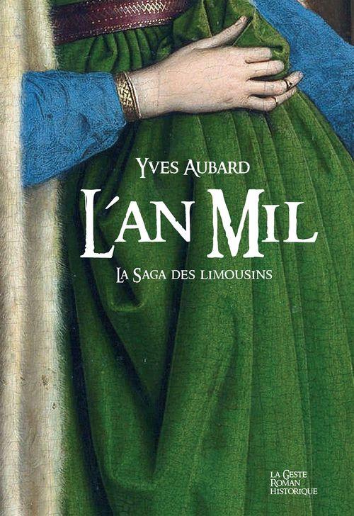 La Saga des Limousins - Tome 2  - Yves Aubard