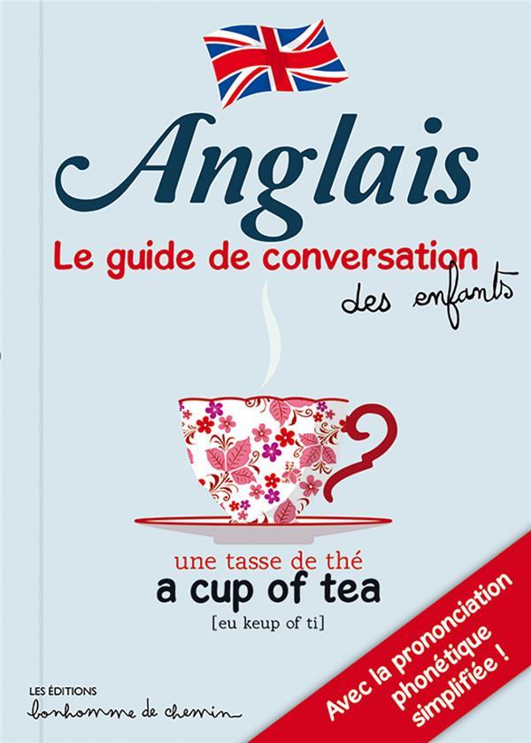 Anglais ; le guide de conversation des enfants
