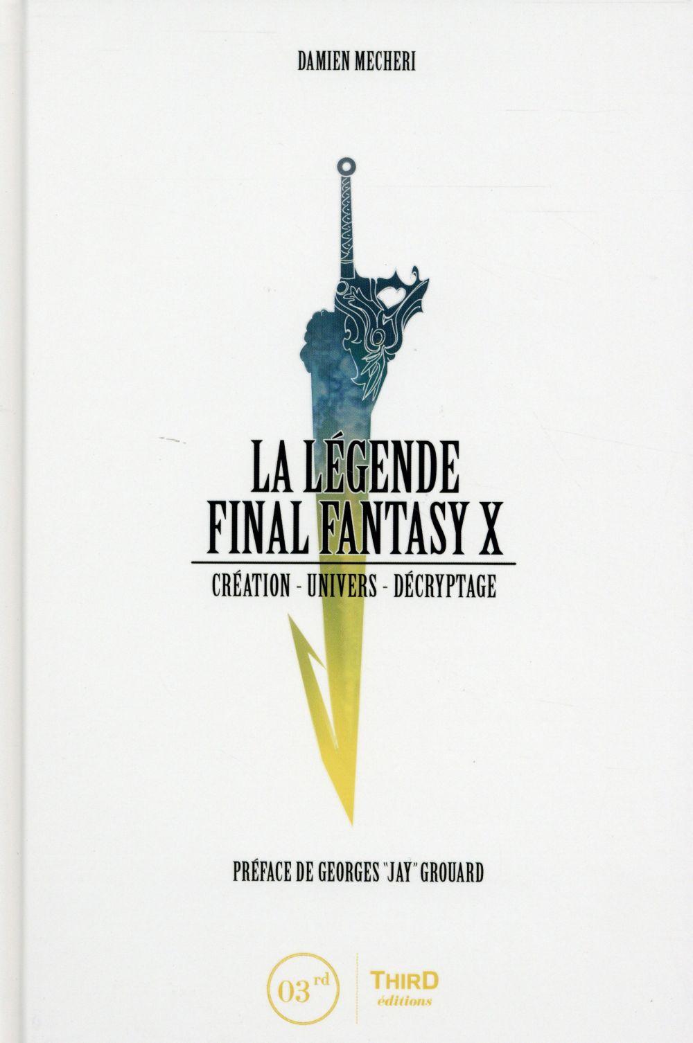 la légende Final Fantasy X ; création, univers, décryptage