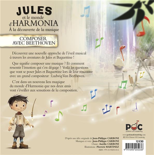 Jules et le monde d'Harmonia T.3 ; composer avec Beethoven