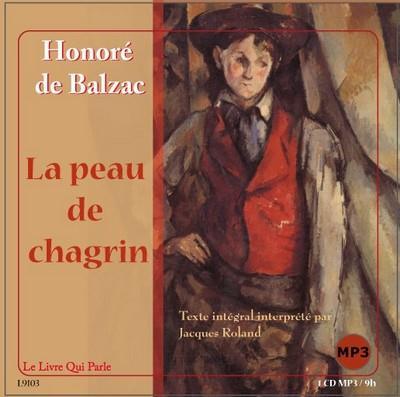 La Peau De Chagrin / 1 Cd Mp3