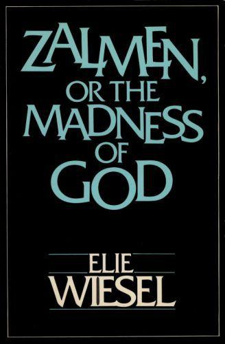 Vente EBooks : ZALMEN OR THE MADNESS OF GOD  - Élie Wiesel